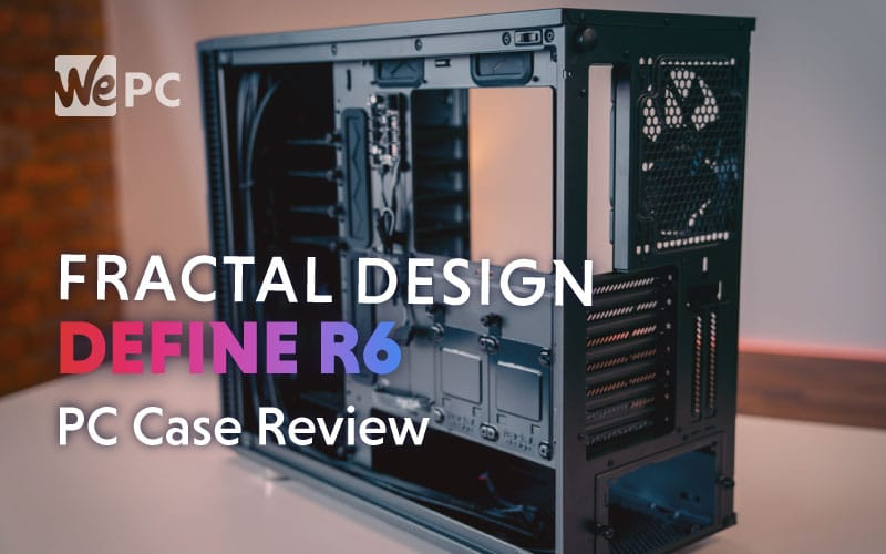 fractal-design-define-r6-review