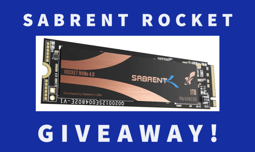 Win a Sabrent Rocket NVMe 4.0 1TB SSD!