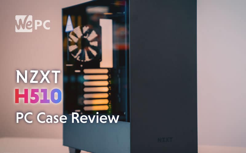 nzxt-h510-pc-case-review
