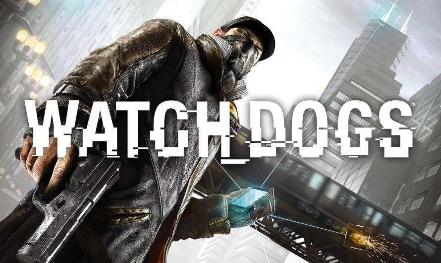 Watch Dogs is Free on the Epic Games Store