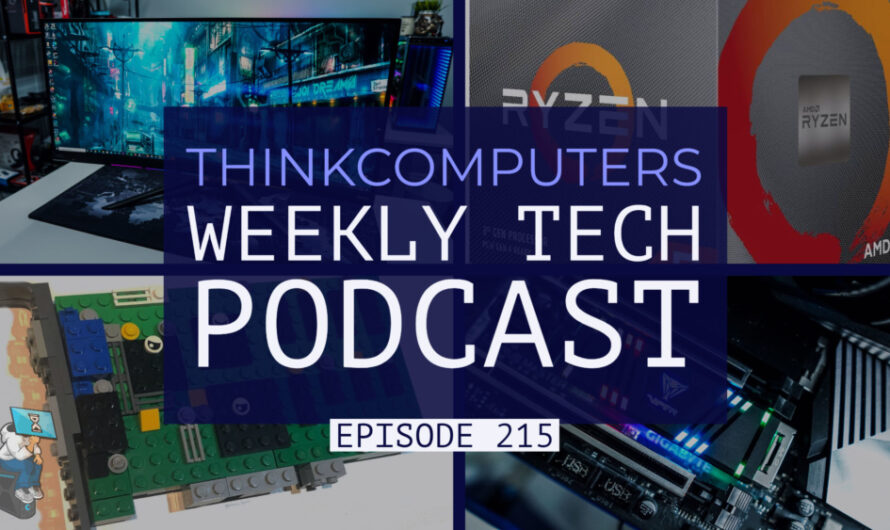 ThinkComputers Podcast #215
