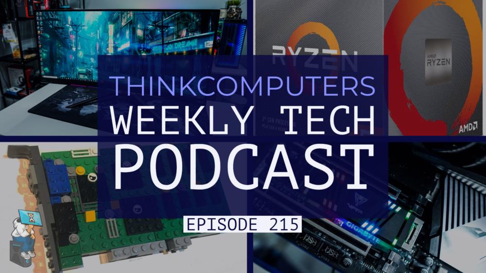 thinkcomputers-podcast-#215
