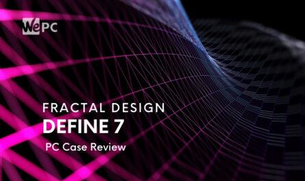 fractal-design-define-7-pc-case-review