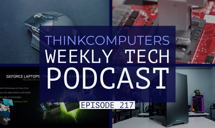 ThinkComputers Podcast #217