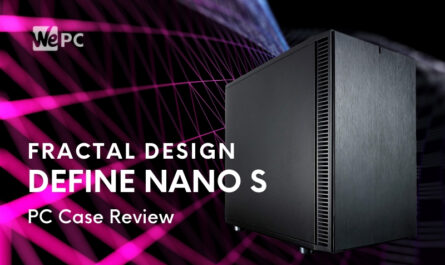 fractal-design-nano-s-pc-case-review
