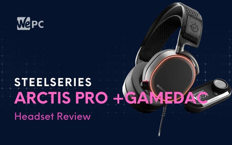 steelseries-arctis-pro-+gamedac-review