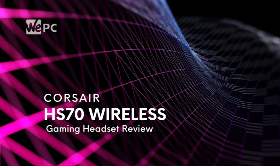 Corsair HS70 Pro Wireless Gaming Headset Review