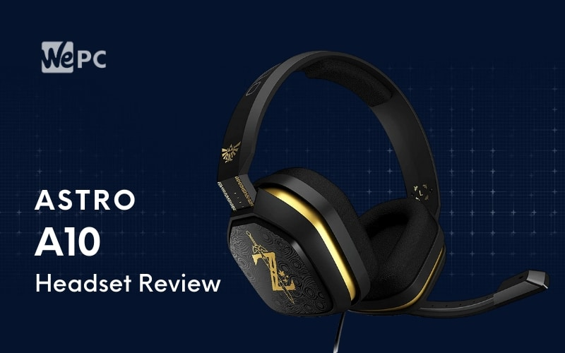 Astro A10 Gaming Heaset Review