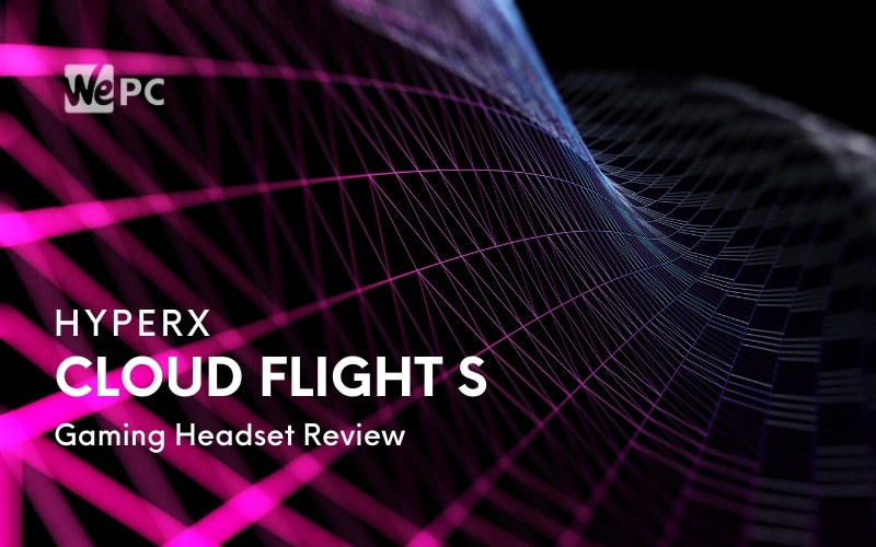 HyperX Cloud Flight S Wireless Gaming Headset Review