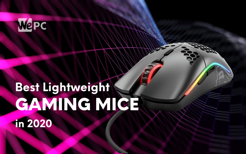 The Lightest Gaming Mice For 2020