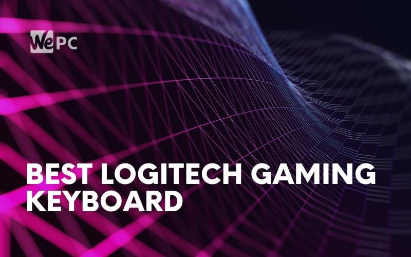 the-best-logitech-gaming-keyboard-in-2020