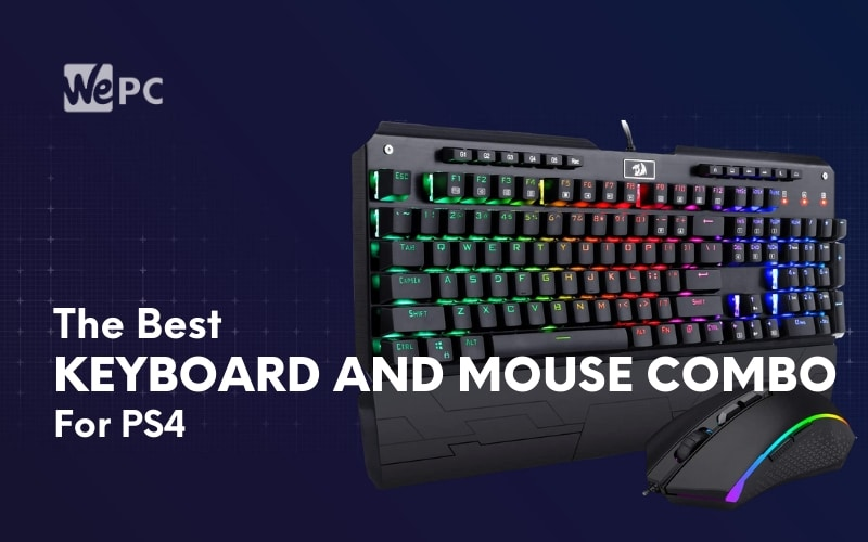 The Best Keyboard And Mouse Combo For PS4 (Budget, High-End, Mechanical)