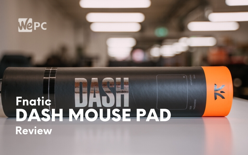 Fnatic Dash Mouse Pad Review | WePC 2020 Review