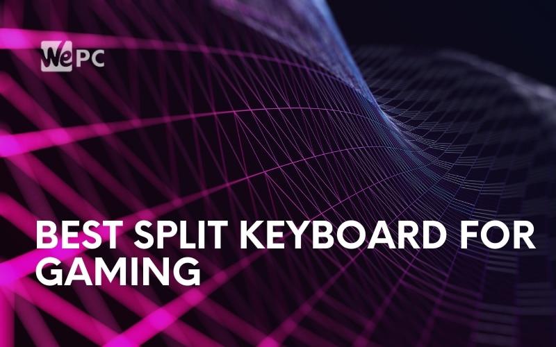 Best Split Keyboard For Gaming