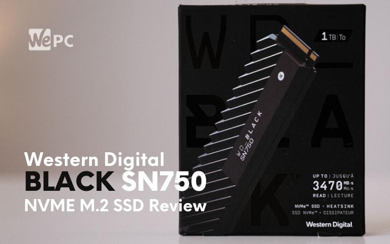 wd-black-sn750-1tb-nvme-m.2-ssd-review