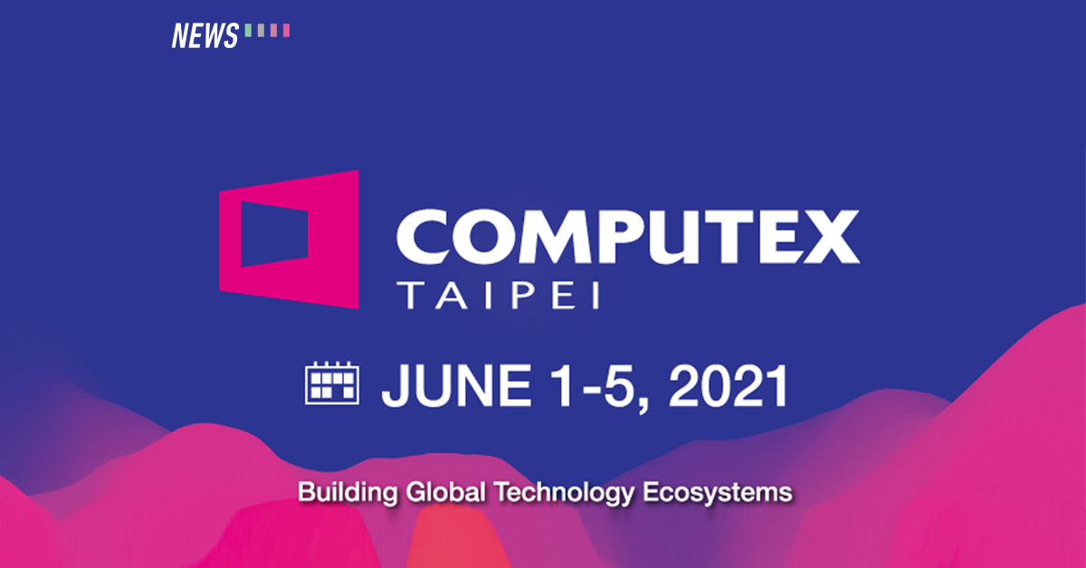 taitra-cancels-computex-2020,-sets-date-for-2021
