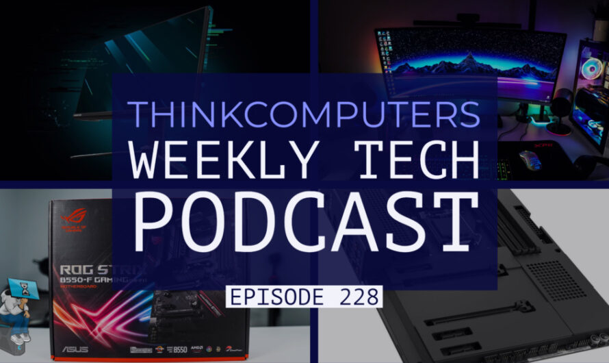 ThinkComputers Podcast #228