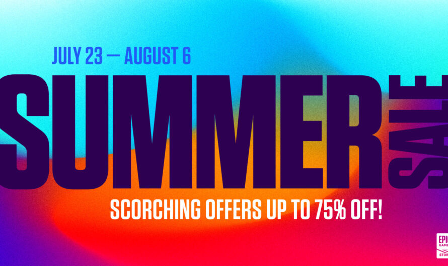 Epic Games Store Summer Sale kicks off with up to 85% discount on major titles