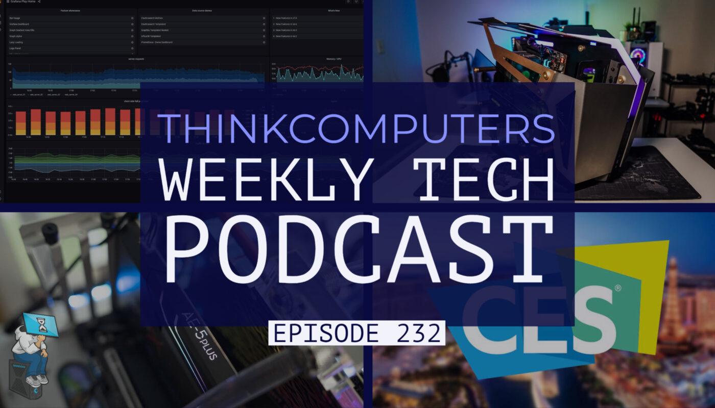 thinkcomputers-podcast-#232