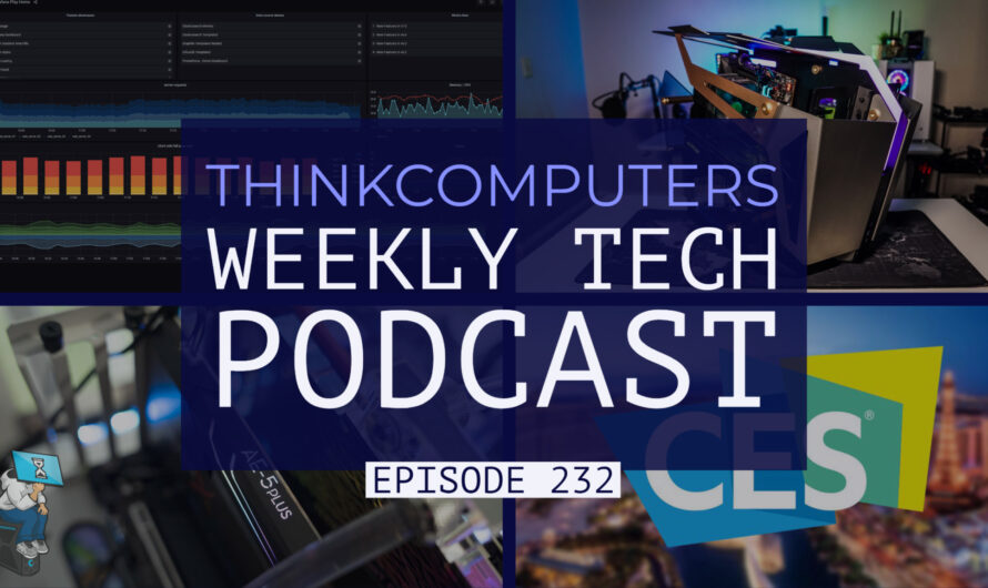 ThinkComputers Podcast #232