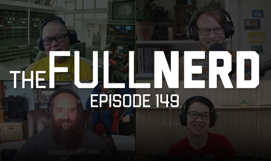 The Full Nerd ep. 149: Intel Tiger Lake and 2 hours of GeForce RTX 30-series Q&A