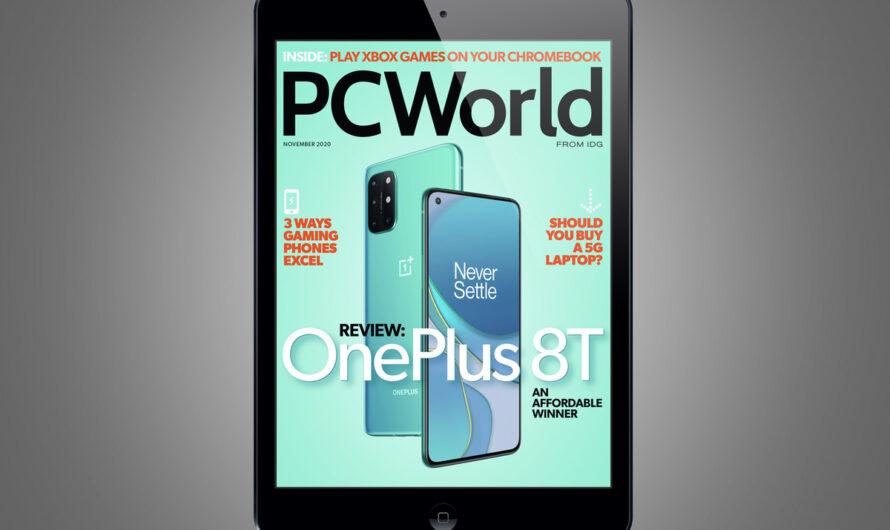 PCWorld's November Digital Magazine: OnePlus 8T, an affordable winner