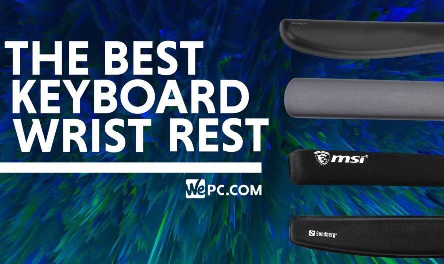 Best Keyboard Wrist Rest