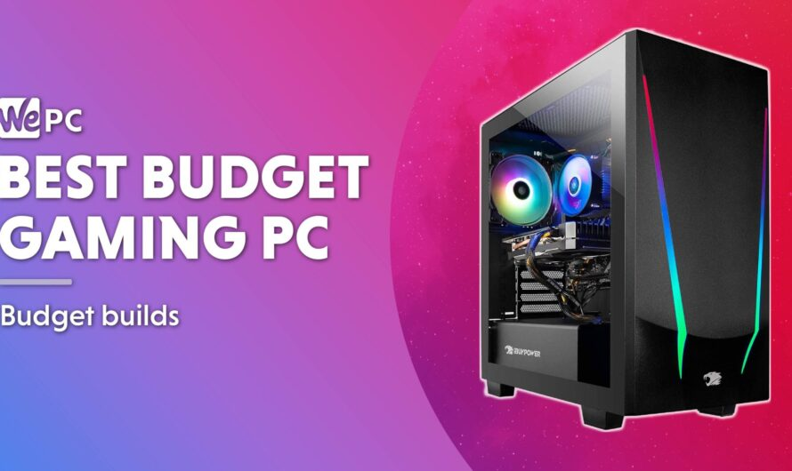Best Budget Gaming PC 2021 – Our Top 5 Budget PCs