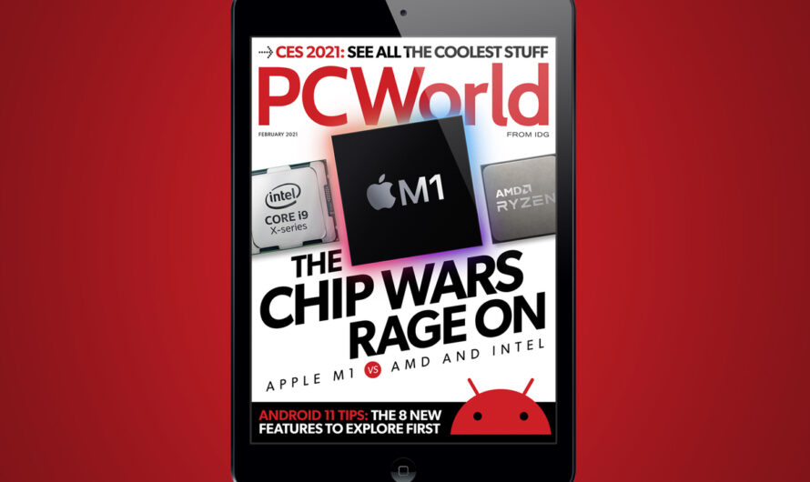PCWorld's February Digital Magazine: The Chip Wars Rage On
