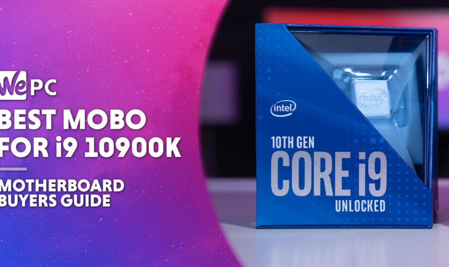 Best Motherboard For i9 10900K