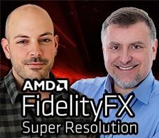AMD's Frank Azor And Carlos Silva Talk FidelityFX Super Resolution Live Here 6/22 At 5:30 PM ET